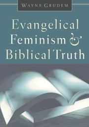 Cover of: Evangelical Feminism and Biblical Truth