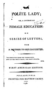 Cover of: The polite lady, or, A course of female education |