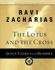Cover of: The lotus and the cross | Ravi K. Zacharias