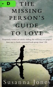 Cover of: The missing person's guide to love | Susanna Jones