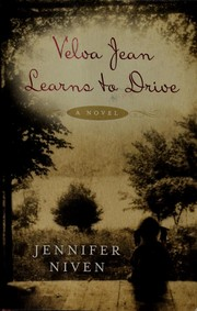 Cover of: Velva Jean learns to drive | Jennifer Niven