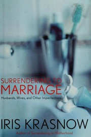 Cover of: Surrendering to Marriage | Iris Krasnow