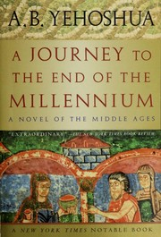 Cover of: A Journey to the End of the Millennium - A Novel of the Middle Ages | A. B. Yehoshua