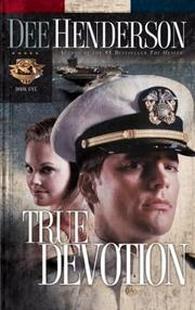 Cover of: True Devotion (Uncommon Heroes, Book 1)
