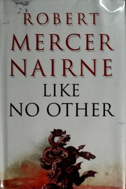 Cover of: Like no other | Robert Mercer-Nairne