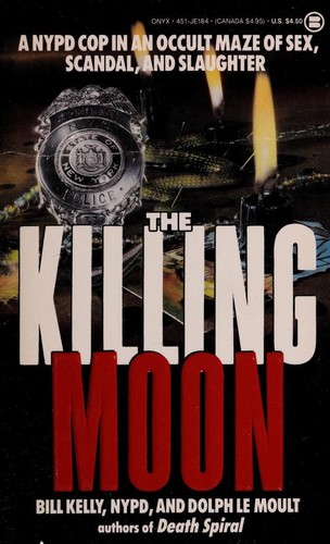 Killing Moon by Bill Kelly, Dolph Le Moult