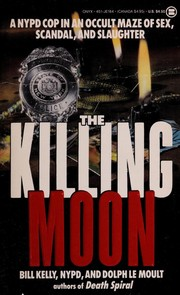 Cover of: Killing Moon | Bill Kelly, Dolph Le Moult