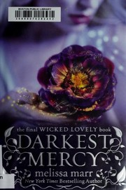 Cover of: Darkest Mercy (Wicked Lovely)