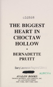 Cover of: The Biggest Heart In Choctaw Hollow