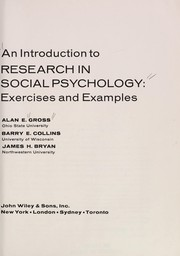Cover of: An introduction to research in social psychology: exercises and examples | Alan E. Gross