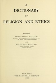 Cover of: A dictionary of religion and ethics | Mathews, Shailer