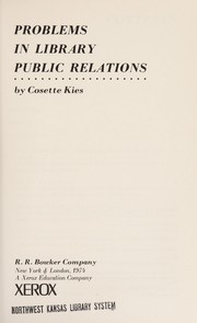Cover of: Problems in library public relations. | Cosette N. Kies