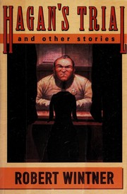 Cover of: Hagan's trial and other stories | Robert Wintner