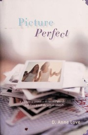 Cover of: Picture Perfect | D. Anne Love