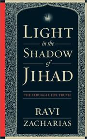 Cover of: Light in the Shadow of Jihad: The Struggle for Truth
