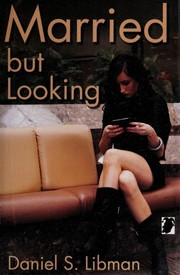 Cover of: Married but looking | Daniel S. Libman