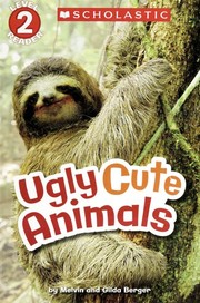 Cover of: Ugly cute animals | Melvin Berger