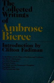Cover of: The Collected Writings of Ambrose Bierce
