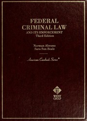 Cover of: Federal criminal law and its enforcement | Norman Abrams