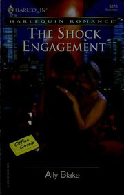 Cover of: The Shock Engagement | Ally Blake