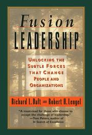 Cover of: Fusion leadership: unlocking  the subtle forces that change people and organizations