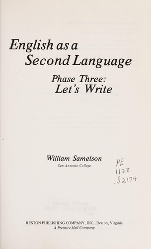 English as a second language, phase three by William Samelson