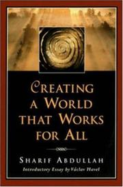 Cover of: Creating a World That Works for All (BK Currents)