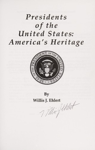 Presidents of the United States by Willis J. Ehlert