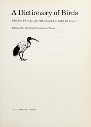 Cover of: A Dictionary of birds | edited by Bruce Campbell and Elizabeth Lack.