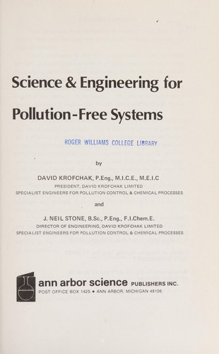 Science & engineering for pollution-free systems by David Krofchak
