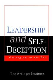 Cover of: Leadership and Self-Deception | Arbinger Institute, The Arbinger Institute