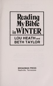 Cover of: Reading my Bible in winter | Lou Mishler Heath