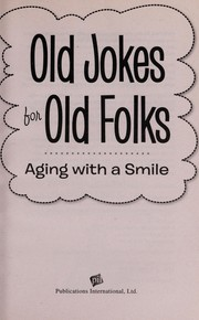 Cover of: Old jokes for old folks | Holli Fort
