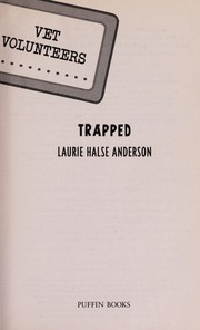 Cover of: Trapped | Laurie Halse Anderson