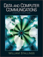 Cover of: Data and computer communications | William Stallings