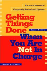 Cover of: Getting things done when you are not in charge