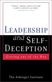 Cover of: Leadership and Self Deception | The Arbinger Institute