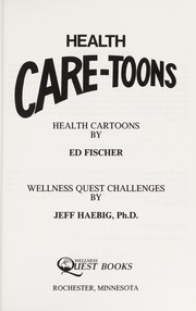 Cover of: Health care-toons | Ed Fischer