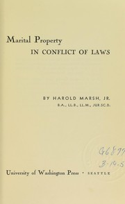Cover of: Marital property in conflict of laws. | Harold Marsh