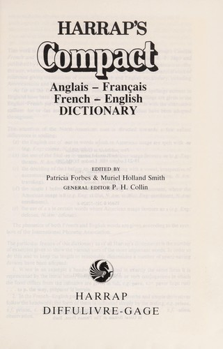 Harrap's concise French and English dictionary by English-French in one volume.