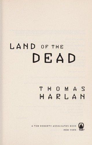 Land of the dead by Harlan, Thomas.