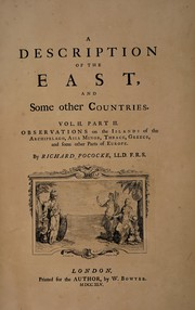 Cover of: A description of the East, and some other countries ... | Richard Pococke