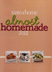 Cover of: Taste of home almost homemade 2012 | Catherine Cassidy