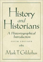Cover of: History and historians | Mark T. Gilderhus