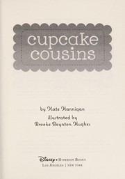 Cover of: Cupcake cousins | Kate Hannigan