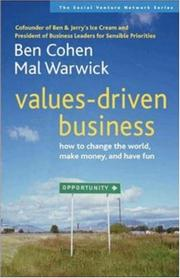 Cover of: Values-Driven Business: How to Change the World, Make Money, and Have Fun (Social Venture Network)