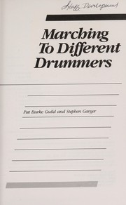 Cover of: Marching to different drummers | Pat Burke Guild