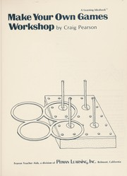 Cover of: Make your own games workshop | Craig Pearson
