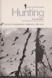 Cover of: Hunting. | Tom McNally