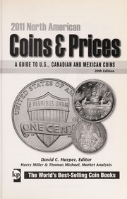 Cover of: North American coins & prices 2011 | David C. Harper